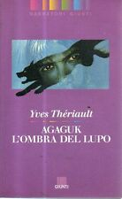 O4 Agaguk L'ombra del lupo Yves Thèriault Giunti 1993
