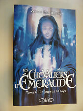 LES CHEVALIERS D EMERAUDE T 6 - LE JOURNAL D ONYX