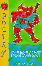 Robocat, Henri, Adrian, New Book