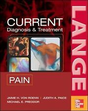 CURRENT Diagnosis & Treatment of Pain LANGE CURRENT Series)