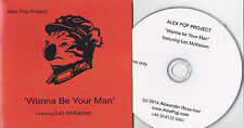 ALEX POP PROJECT WANNA BE YOUR MAN RARE PROMO CD [LES McKEOWN BAY CITY ROLLERS]