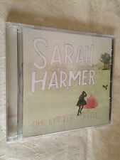 SARAH HARMER CD OH LITTLE FIRE COLT SNAP RECORDS  2010 ROCK SONGWRITERS