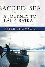 Sacred Sea: A Journey to Lake Baikal-ExLibrary