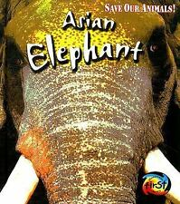 Asian Elephant (Save Our Animals!)-ExLibrary