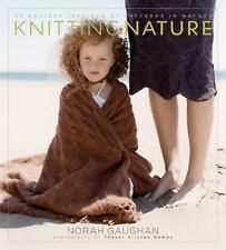 Knitting Nature 39 Designs Inspired by Patterns in Nature Norah Gaughan FREE SH