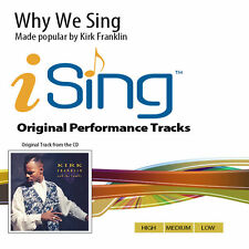 Kirk Franklin - Why We Sing - Accompaniment Track