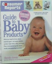 Consumer Reports Guide To Baby Products 7th Edition Sandy Jones