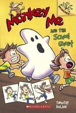 Branches: Monkey Me and the School Ghost by Timothy Roland (2014, Hardcover,...