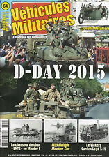 VEHICULES MILITAIRES . N° 64 . D-DAY 2015 /  MATCHLESS / ENTE / MARDER /  LOYD T