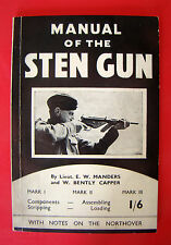WW2 1943 STEN GUN MANUAL MACHINE CARBINE SUBMACHINE NORTHOVER PROJECTOR GRENADES