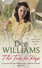 This Time for Keeps by Dee Williams