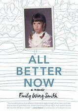 All Better Now, Smith, Emily Wing, New Book