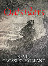 Outsiders, Kevin Crossley-Holland