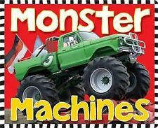 Monster Machines: board book (Priddy Books Big Ideas for Little People) Priddy,