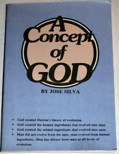 A Concept of God  Jose Silva   Silva Mind Control