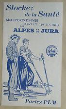 Pub P L M - Pour les stations de skis 1936 horaire des trains