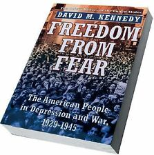 Freedom from Fear: The American People in Depression and War, 1929-1945 by...