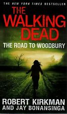 The Walking Dead  The Road To Woodbury  Robert Kirkman      Horror   Pbk NEW