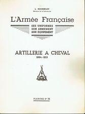L. ROUSSELOT: Planche N° 36: Artillerie à cheval - Uniformes Armement ( 1978 )