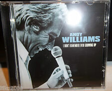 ANDY WILLIAMS I DON'T REMEMBER EVER GROWING UP CD - SHE'S THE ONE & MORE