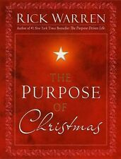NEW & UNREAD  The Purpose of Christmas by Rick Warren (2008, Hardcover)