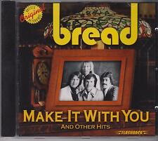 BREAD - MAKE IT WITH YOU & OTHER HITS - CD - NEW