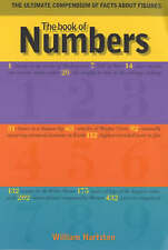 The Book of Numbers: The Ultimate Compendium of Facts About Figures by...