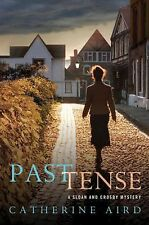 Past Tense: A Sloan and Crosby Mystery (Detective Chief Inspector C.D. Sloan), A