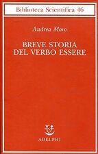 Moro Andrea BREVE STORIA DEL VERBO ESSERE