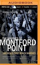 The Marines of Montford Point : America's First Black Marines. MP3-CD Audiobook