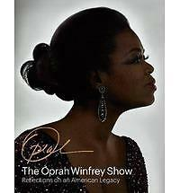 The Oprah Winfrey Show: Reflections on an American Legacy,Davis, Deborah,New Boo