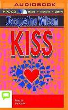 Kiss by Jacqueline Wilson (2015, MP3 CD, Unabridged)