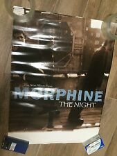 "Morphine 2000 Original 2-Sided Promo Poster "" The Night """