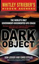 Dark Object: The World's Only Government-Documented UFO Crash, Don Ledger, Chris