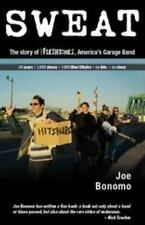 Sweat : The Story of the Fleshtones, America's Garage Band by Joe Bonomo (2007,…