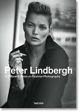 Peter Lindbergh: A Different Vision on Fashion Photography by Thierry-Maxime Lor