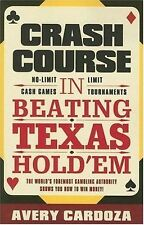 Book - Gambling - Crash Course in Beating Texas Hold'em by Avery Cardoza