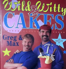 WILD & WITTY CAKES HARDBACK BOOK IN COLOUR BY GREG & MAX AS SEEN ON TV