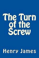 The Turn of the Screw by Henry James by Henry James (2013, Paperback)