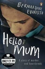 Hello Mum by Bernardine Evaristo (Paperback, 2010)