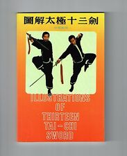 New - ILLUSTRATIONS OF THIRTEEN TAI-CHI SWORD, Bilingual