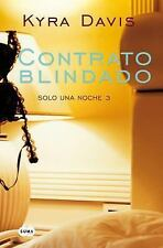 Contrato blindado  Binding Agreement (Solo una Noche) (Spanish Edition)