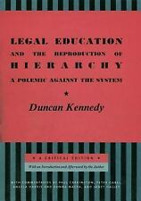 LEGAL EDUCATION AND THE REPRODUCTION OF HIERARCHY - NEW LIBRARY BOOK