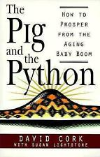 The Pig and the Python: How to Prosper from the Aging Baby Boom