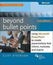 Beyond Bullet Points: Using Microsoft Powerpoint to Create Presentations That In