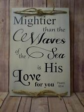 Mightier than the waves of the sea is His love for you - Sign - Great Gift!