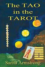The Tao in the Tarot: A Synthesis Between the Major Arcana Cards and Hexagrams …