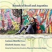 Sounds of Brazil and Argentina: Songs by Gustavino, Ginastera, Mignone,...