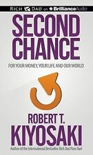 Second Chance : For Your Money and Your Life by Robert T. Kiyosaki (2015, CD,...