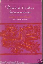 Historia de la Cultura Hispanoamericana Sp Reader 1966 Essays Photos